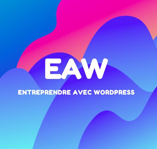 Entreprendre avec WordPress